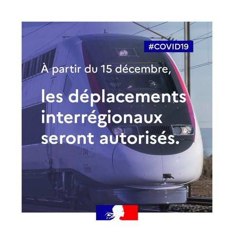 DEPLACEMENTS INTERREGIONAUX AUTORISES 15-12-2020